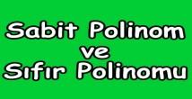 Sabit Polinom ve Sıfır Polinomu Tanımı