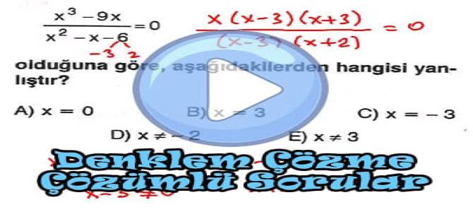 Denklem çözme soru çözümleri videosu