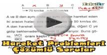 Hareket problemleri soru çözümleri videosu