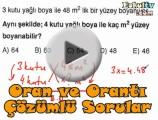 Oran ve Orantı soru çözümleri videosu