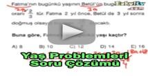 Yaş problemleri soru çözümleri videosu