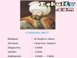 Osman Bey (1299 – 1326)