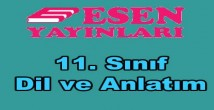 11. sınıf dil ve anlatım soru bankası Esen yayınları