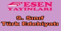 9. sınıf Türk Edebiyatı konu anlatımlı kitap Esen Yayınları