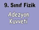 Adezyon Kuvveti