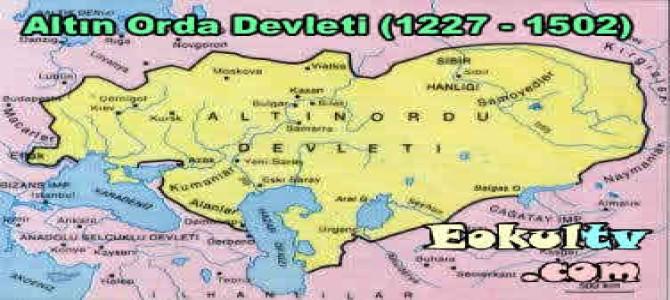 Altın Orda Devleti (1227 – 1502)