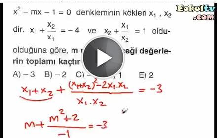 2. dereceden denklemler çözümlü sorular