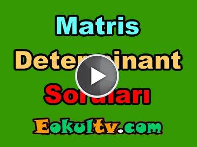 Matris ve determinant soru çözümleri