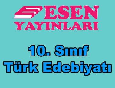 10. sınıf Türk Edebiyatı konu anlatımlı kitap Esen Yayınları