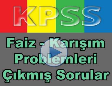 Kpss matematik faiz ve karışım problemleri çıkmış soru çözümleri